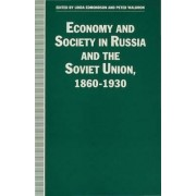 Economy and Society in Russia and the Soviet Union, 1860-1930 by Linda Harriet Edmondson