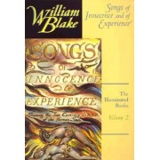The Illuminated Books of William Blake, Volume 2: Songs of Innocence and of Experience by William Blake