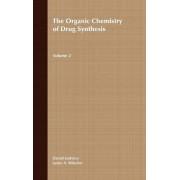 The Organic Chemistry of Drug Synthesis: v. 2 by Daniel Lednicer