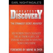 Earl Nightingale's Greatest Discovery by Earl Nightingale