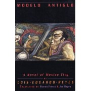Modelo Antiguo by Luis Eduardo Reyes