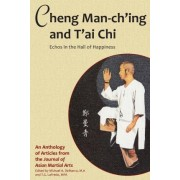 Cheng Man-Ch'ing and T'Ai Chi by Barbara Davis