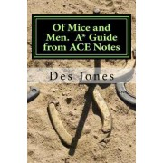 Of Mice and Men. A* Guide from Ace Notes by Des Jones