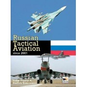 Russian Tactical Aviation by Dmitriy Komissarov