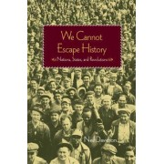 We Cannot Escape History by Neil Davidson