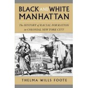 Black and White Manhattan by Thelma Wills Foote