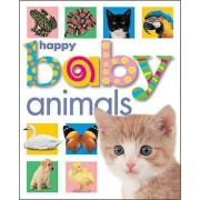 Happy Baby Animals by Roger Priddy