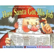 How Santa Got His Job by Dr Stephen Krensky