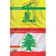 Hizbullah and the Lebanese State: Pluralism, Power and Coexistence