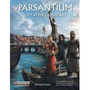 Parsantium: City at the Crossroads by Richard Green
