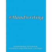 Handwriting Notebook - Fourteen Lines Per Page, 120 Pages by Spicy Journals