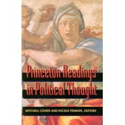 Princeton Readings in Political Thought by Mitchell Cohen