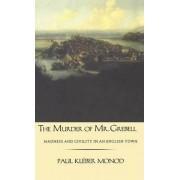 The Murder of Mr.Grebell by Paul Kleber Monod