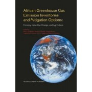 African Greenhouse Gas Emission Inventories and Mitigation Options by John F. Fitzgerald