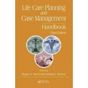 Life Care Planning and Case Management Handbook by Roger O. Weed