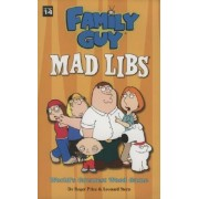 Family Guy Mad Libs by Roger Price