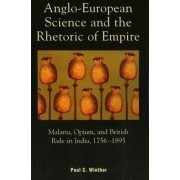 Anglo-European Science and the Rhetoric of Empire by Paul C. Winther