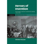 Heroes of Invention by Christine MacLeod