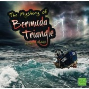 The Unsolved Mystery of the Bermuda Triangle by Aaron Rudolph