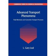 Advanced Transport Phenomena by L. Gary Leal