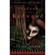 Shadows of the Redwood: Scions of Shadow Trilogy Bk. 1 by Gillian Summers