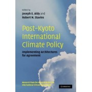 Post-Kyoto International Climate Policy by Joseph E. Aldy