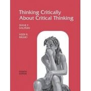 Thinking Critically About Critical Thinking by Diane F. Halpern