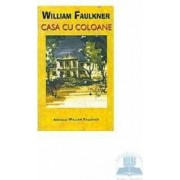 Casa cu coloane - William Faulkner
