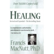 Healing: Silver Anniversary Edition by Francis Macnutt