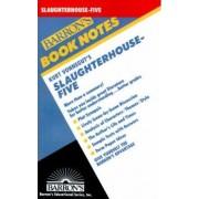 Kurt Vonnegut's Slaughterhouse-Five by William Bly
