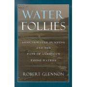 Water Follies by Robert Jerome Glennon