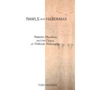 Rawls and Habermas by Todd Hedrick