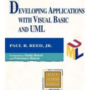 Developing Applications with Visual Basic and UML by Jr. Paul R. Reed
