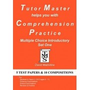 Tutor Master Helps You with Comprehension Practice - Multiple Choice Introductory Set One by David Malindine