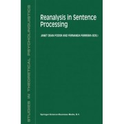 Reanalysis in Sentence Processing by Janet Dean Fodor