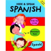 Hide and Speak Spanish by Catherine Bruzzone