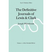 The Definitive Journals of Lewis and Clark, Vol 11 by Meriwether Lewis