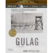 Gulag by MS Anne Applebaum