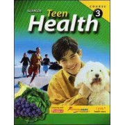 Teen Health, Course 3 by McGraw-Hill Education