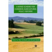 Bond Scheme for Common Agricultural Policy Ref by Alan Swinbank