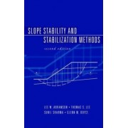 Slope Stability and Stabilization Methods by Lee W. Abramson