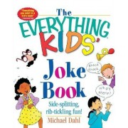 Everything Kids' Joke Book by Michael S. Dahl