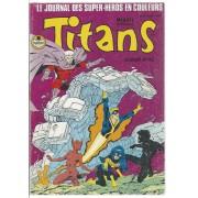 Titans ( Album Relié N° 45 ) Titans N° 133 + N° 134 + N° 135 (Février - Mars - Avril 1990) : Les Nouveaux Mutants / The New Mutants + Excalibur + Les Vengeurs De La Côte Ouest / West Coast Avengers