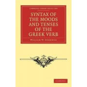 Syntax of the Moods and Tenses of the Greek Verb by William W. Goodwin