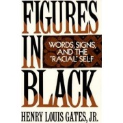 Figures in Black by Henry Louis Gates