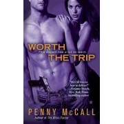 Worth the Trip by Penny McCall