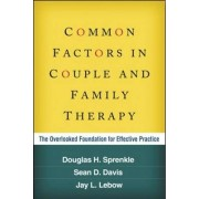 Common Factors in Couple and Family Therapy by Douglas H. Sprenkle