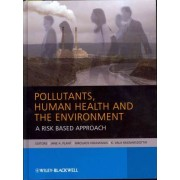 Pollutants, Human Health and the Environment by Jane Plant