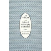 The Political Philosophy of Hobbes by Leo Strauss