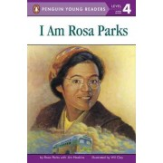 I am Rosa Parks by Rosa Parks